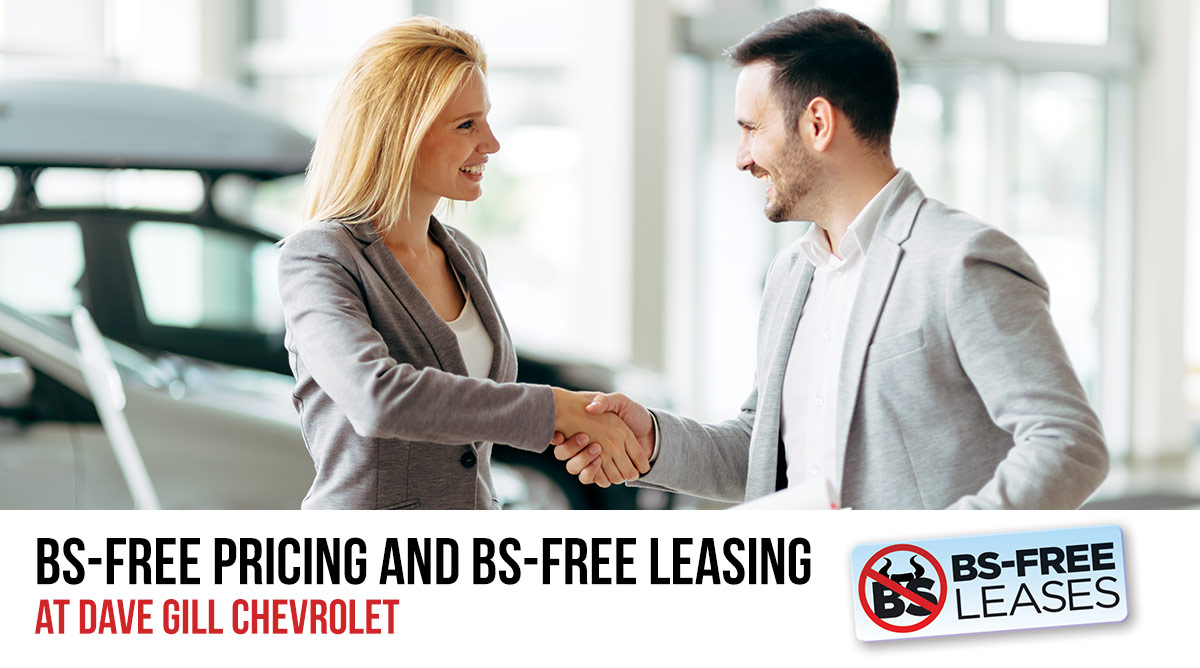 BS-Free Pricing and BS-Free Leasing at Dave Gill Chevrolet header