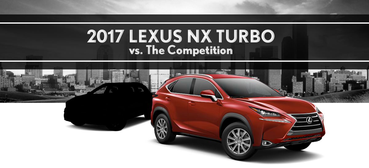 Compare The 2017 Lexus NX Turbo AWD Lexus Sales In